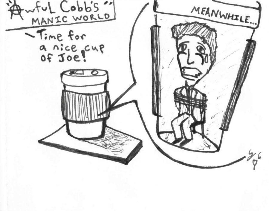 CARTOON: Awful Cobb's Manic World